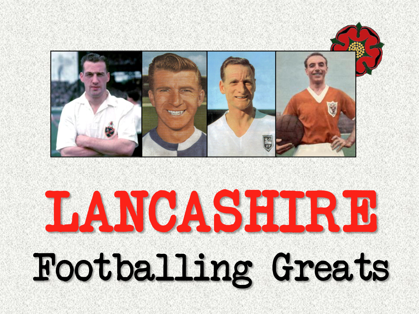 Popular Talk - Lancashire Footballing Greats